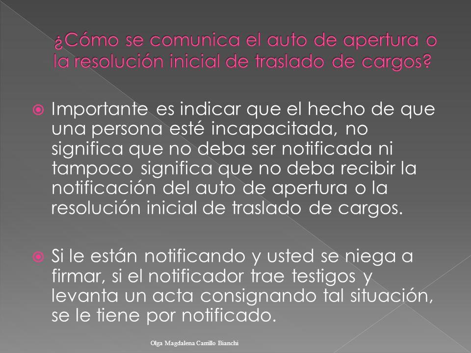 ¿Cómo se comunica el auto de apertura o la resolución inicial de traslado de cargos
