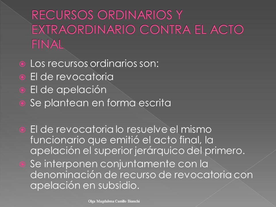 RECURSOS ORDINARIOS Y EXTRAORDINARIO CONTRA EL ACTO FINAL