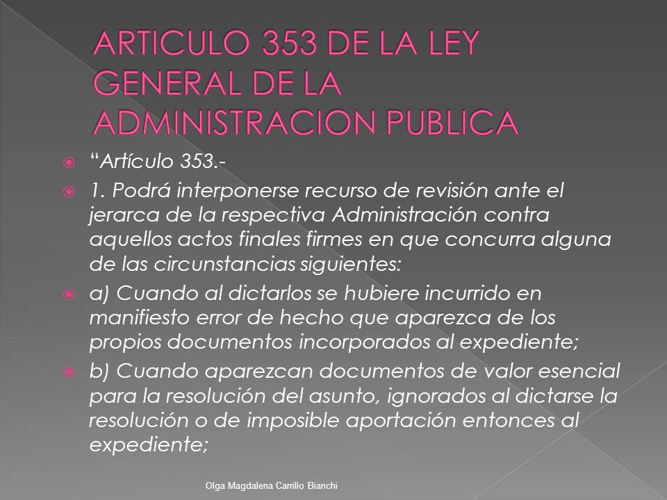 ARTICULO 353 DE LA LEY GENERAL DE LA ADMINISTRACION PUBLICA