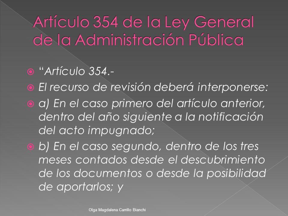 Artículo 354 de la Ley General de la Administración Pública