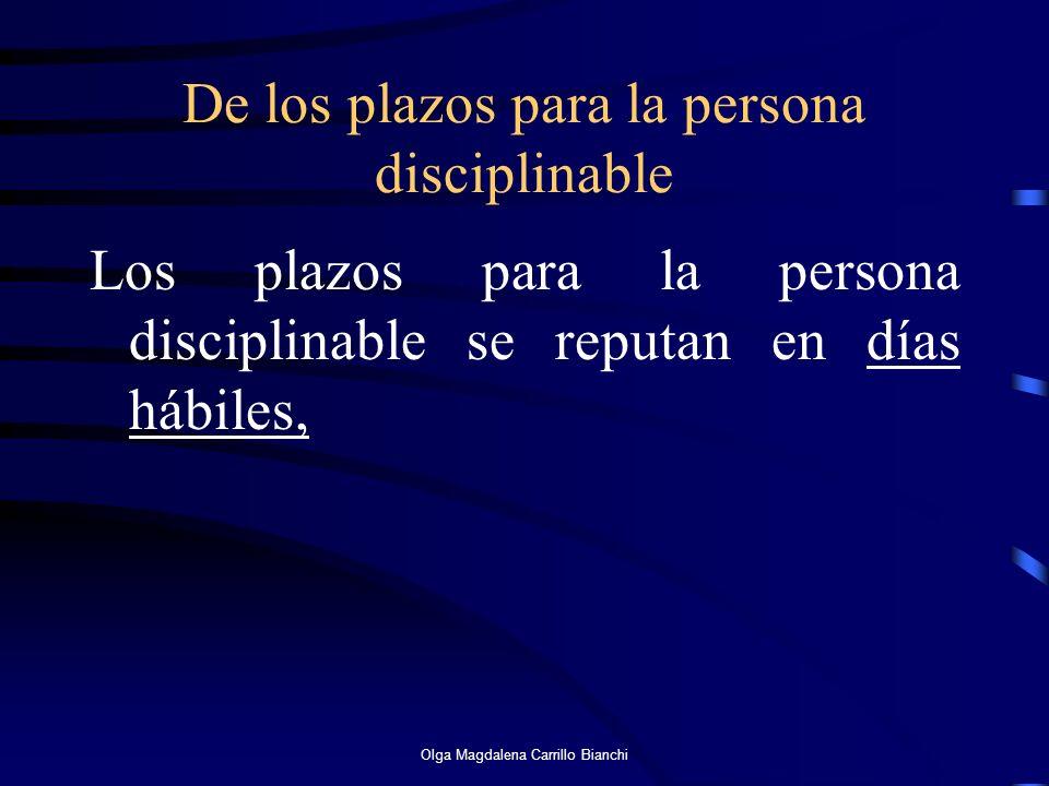 De los plazos para la persona disciplinable