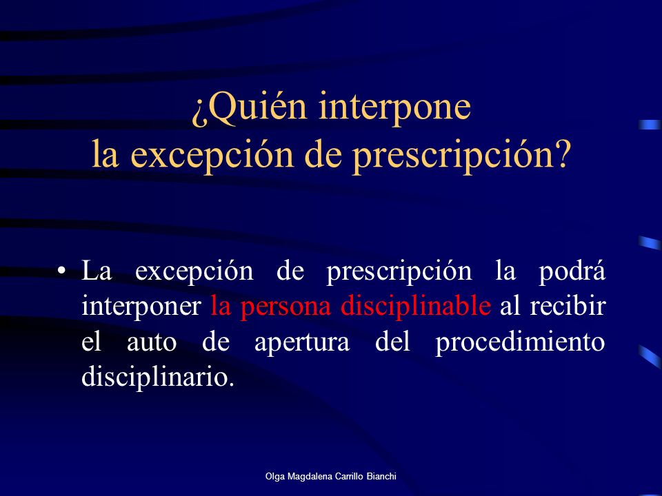 ¿Quién interpone la excepción de prescripción