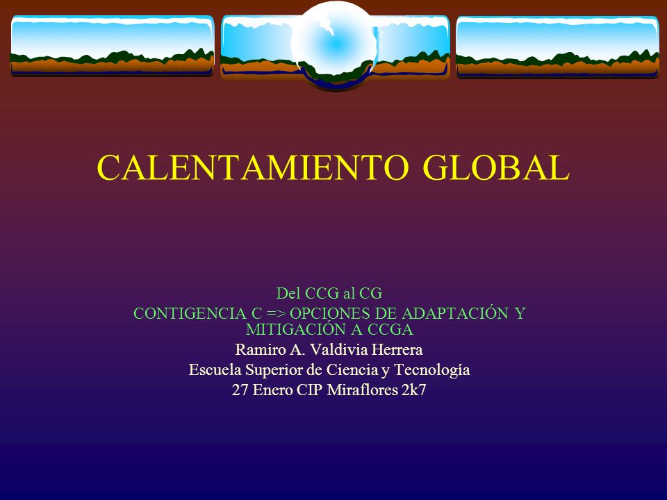 CALENTAMIENTO GLOBAL Del CCG al CG
