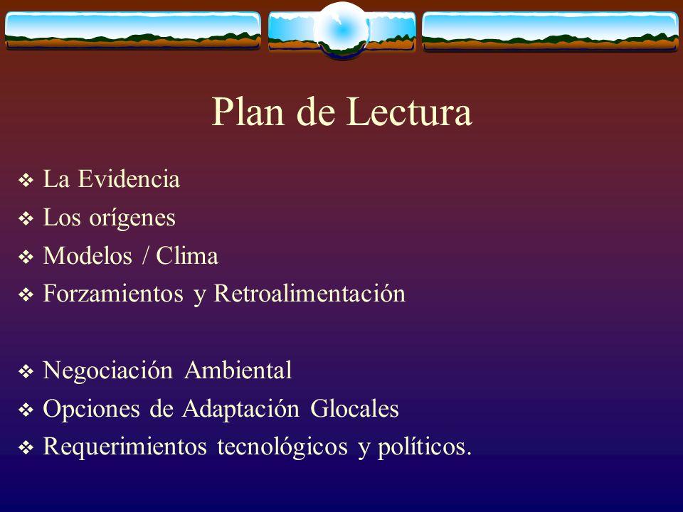 Plan de Lectura La Evidencia Los orígenes Modelos / Clima