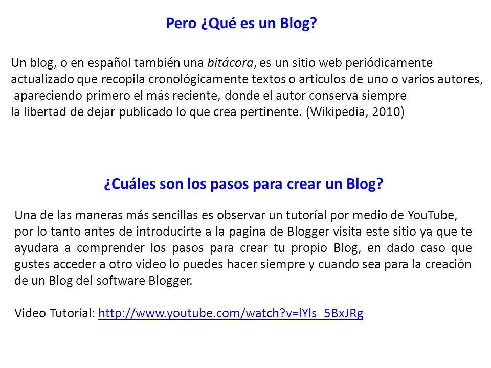 ¿Cuáles son los pasos para crear un Blog