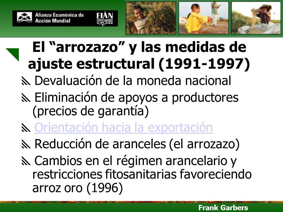 El arrozazo y las medidas de ajuste estructural (1991-1997)