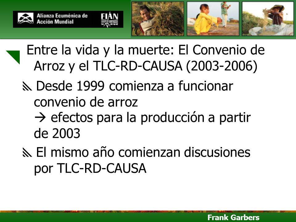 El mismo año comienzan discusiones por TLC-RD-CAUSA