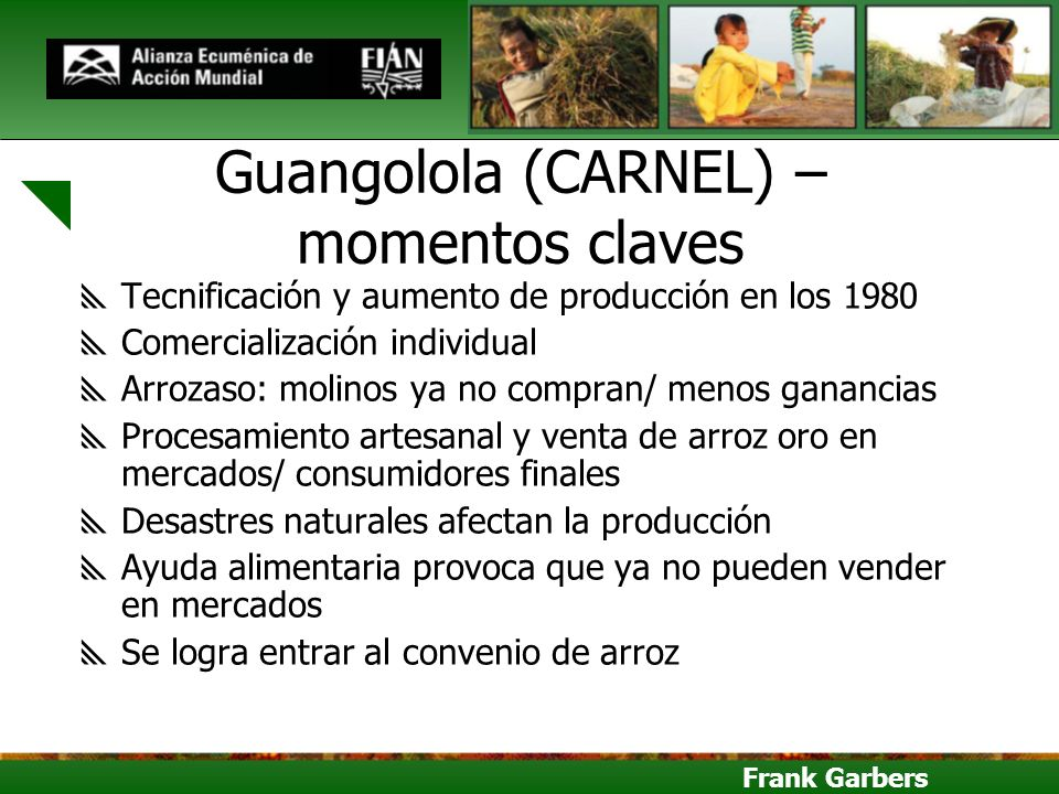Guangolola (CARNEL) – momentos claves