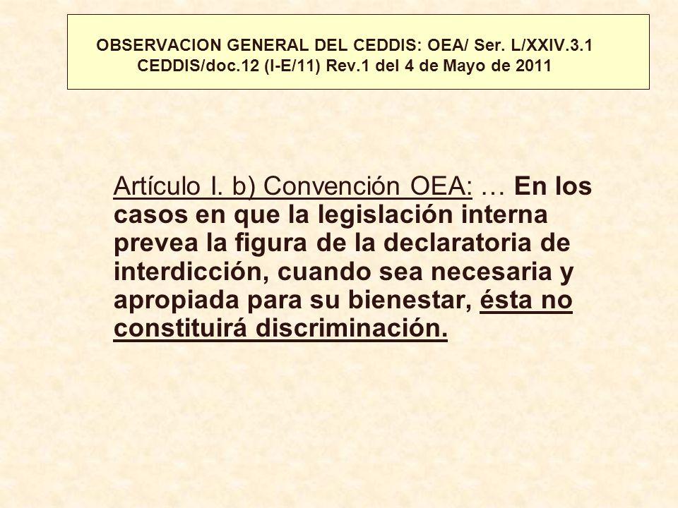 OBSERVACION GENERAL DEL CEDDIS: OEA/ Ser. L/XXIV. 3. 1 CEDDIS/doc