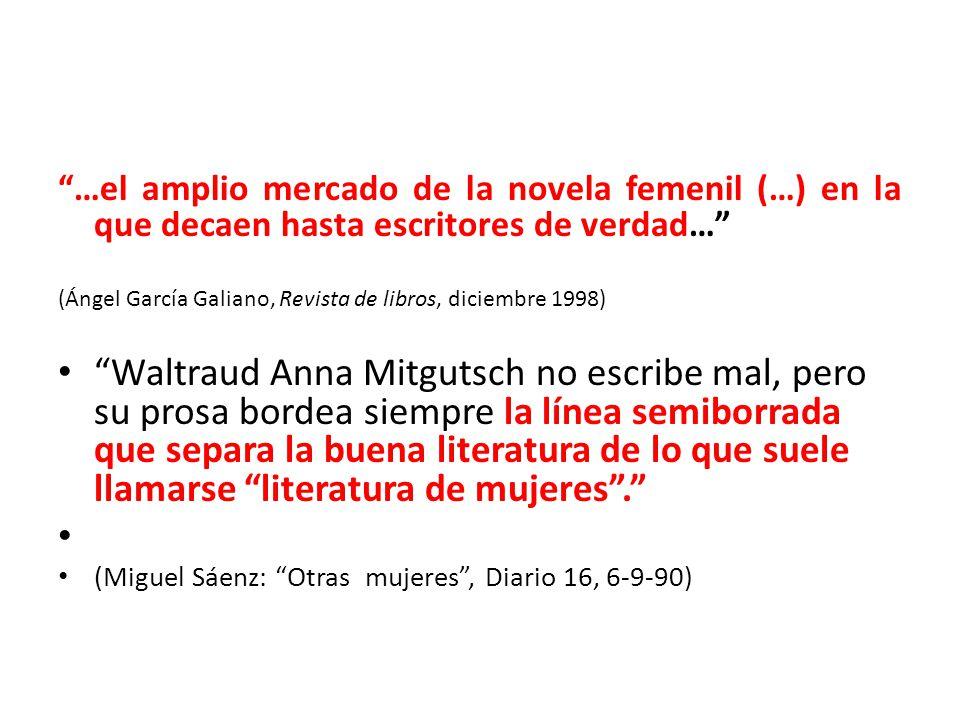 …el amplio mercado de la novela femenil (…) en la que decaen hasta escritores de verdad…