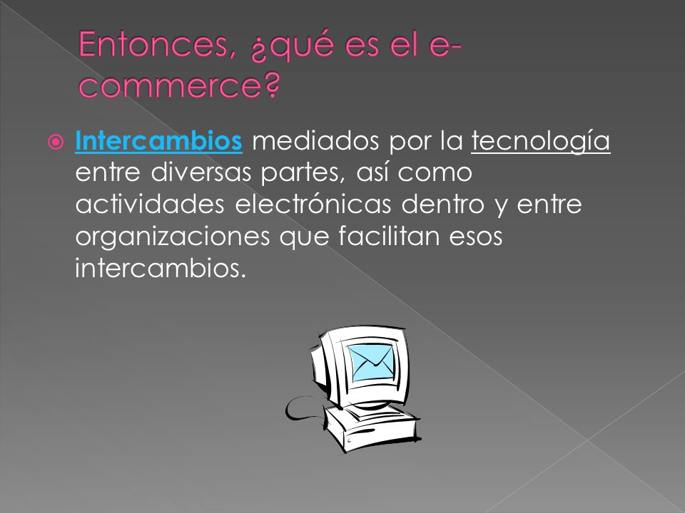 Entonces, ¿qué es el e-commerce