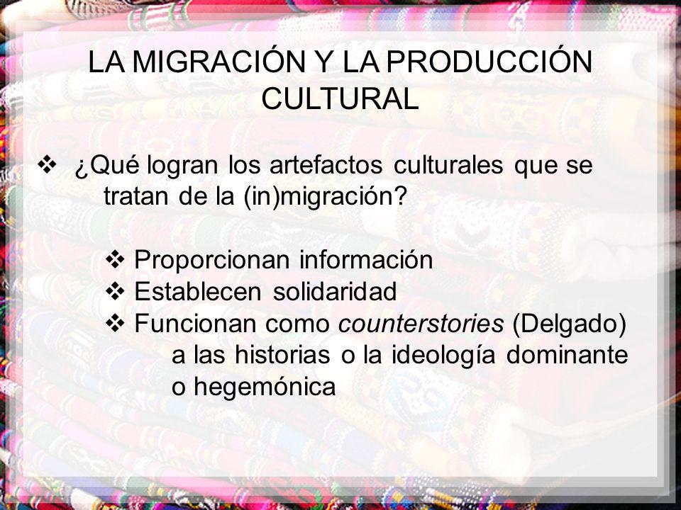 LA MIGRACIÓN Y LA PRODUCCIÓN CULTURAL