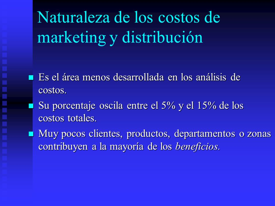 Naturaleza de los costos de marketing y distribución
