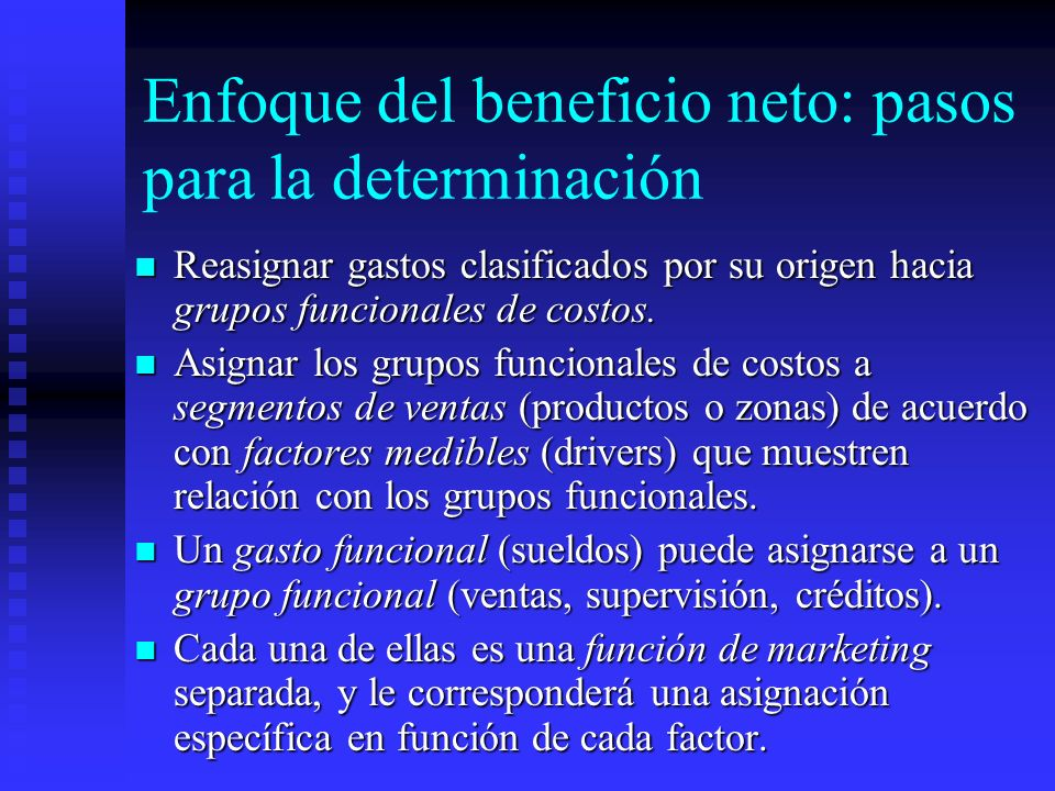 Enfoque del beneficio neto: pasos para la determinación