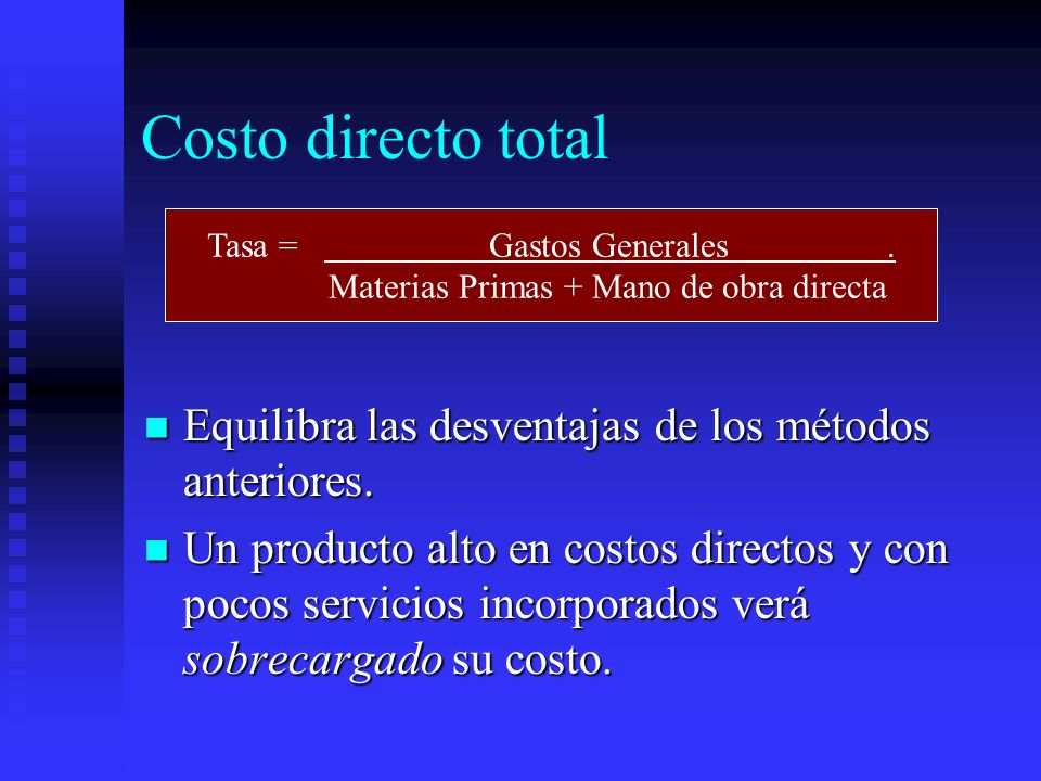 Costo directo totalTasa = Gastos Generales . Materias Primas + Mano de obra directa.