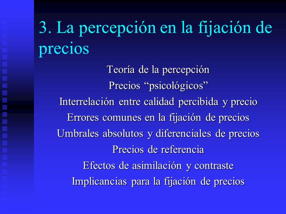 3. La percepción en la fijación de precios