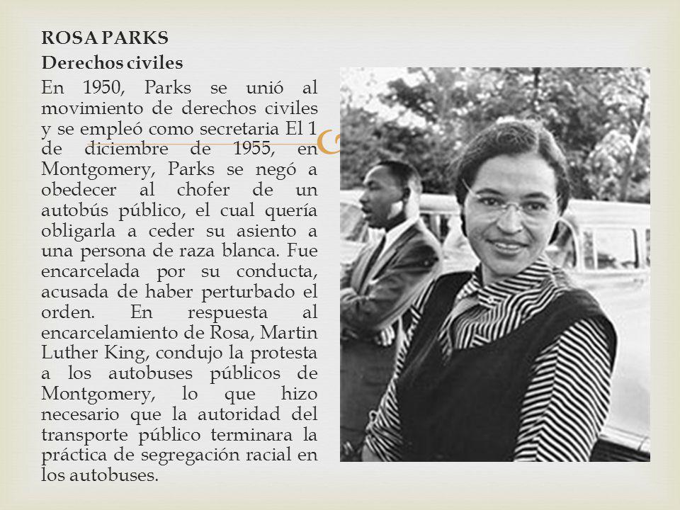 ROSA PARKS Derechos civiles.