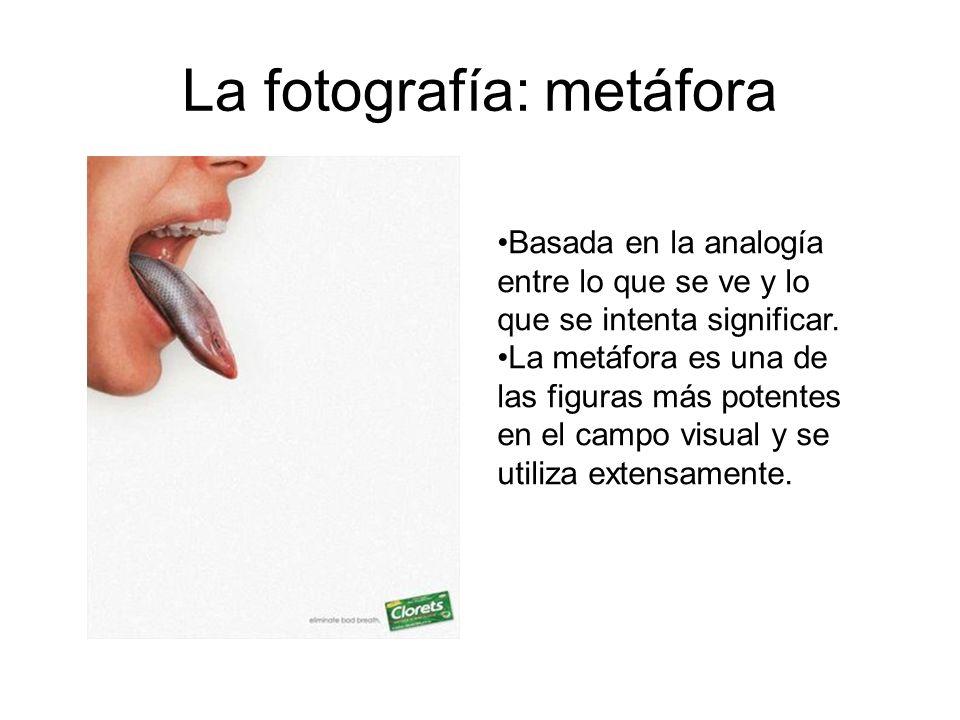 La fotografía: metáfora