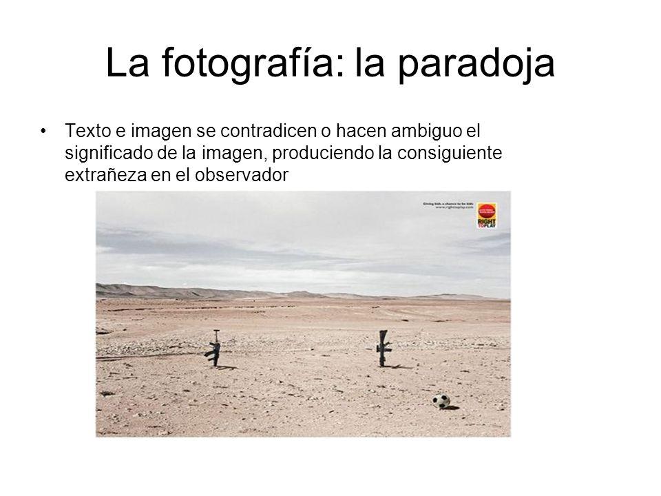 La fotografía: la paradoja