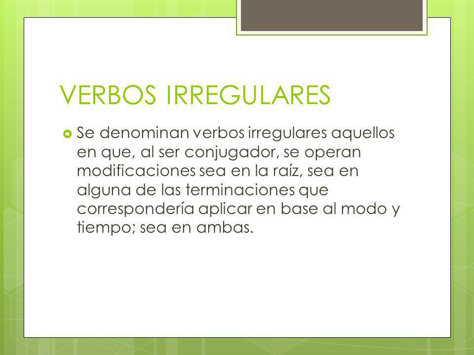 VERBOS IRREGULARES