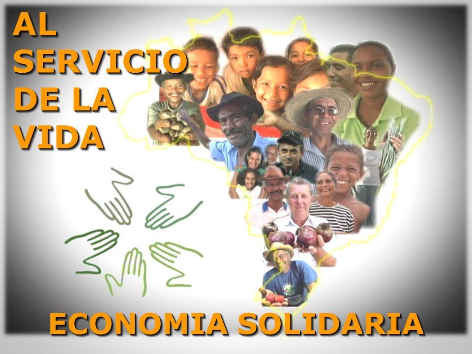 AL SERVICIO DE LA VIDA ECONOMIA SOLIDARIA