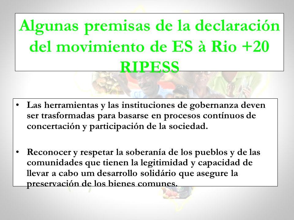 Algunas premisas de la declaración del movimiento de ES à Rio +20 RIPESS