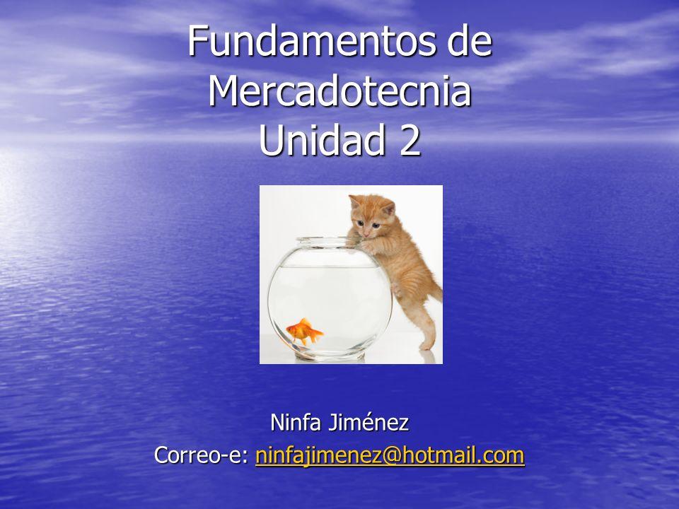 Fundamentos de Mercadotecnia Unidad 2
