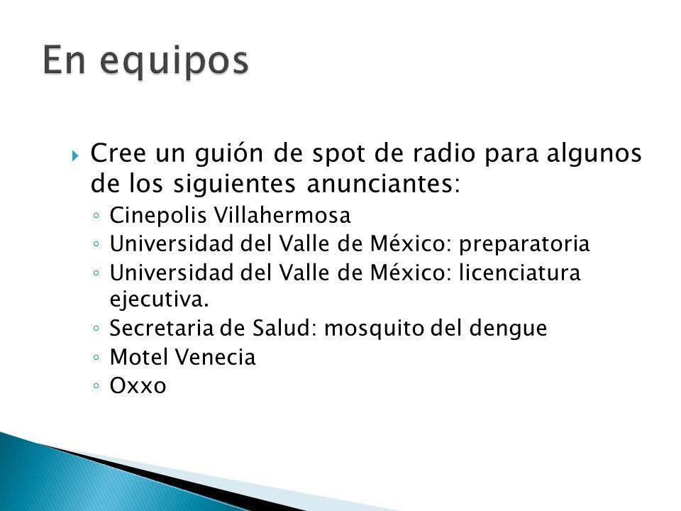 En equiposCree un guión de spot de radio para algunos de los siguientes anunciantes: Cinepolis Villahermosa.