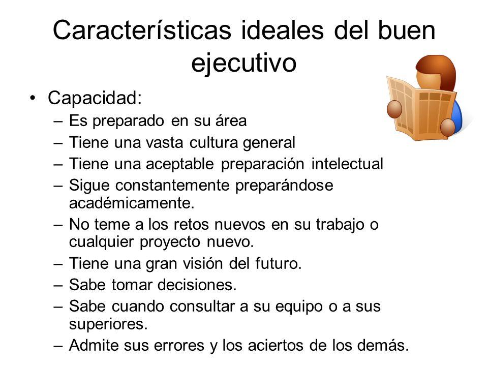 Características ideales del buen ejecutivo