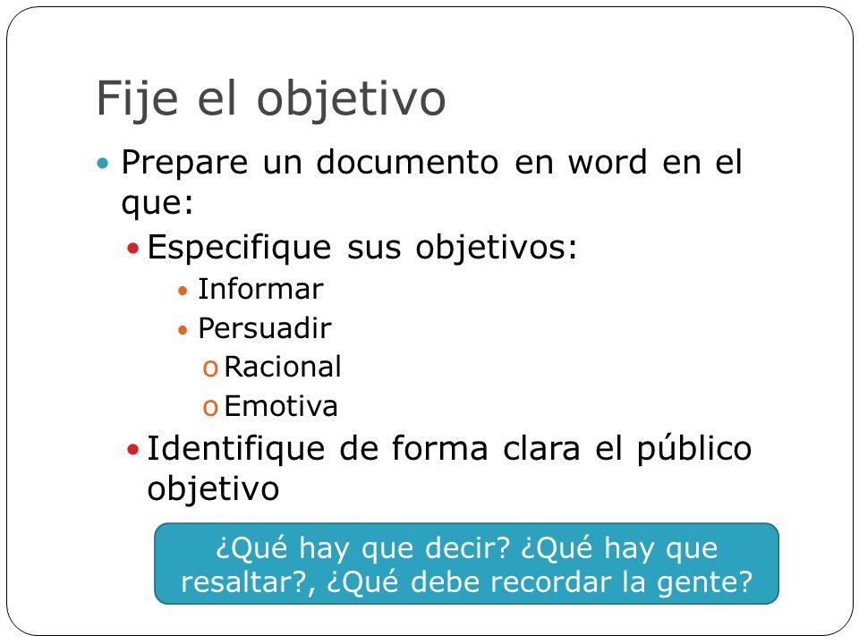 Fije el objetivo Prepare un documento en word en el que: