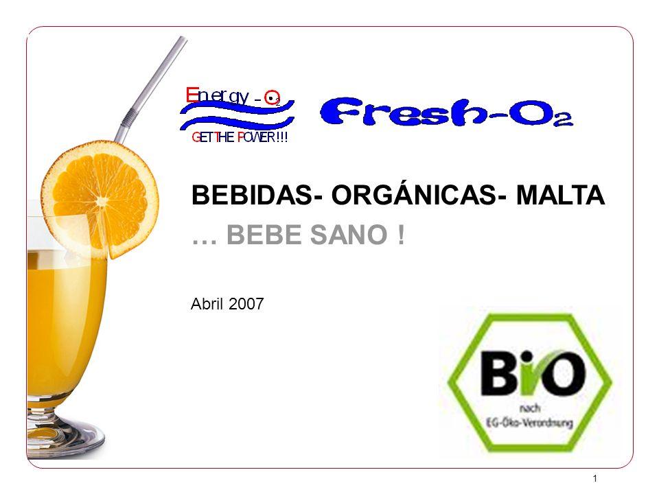 BEBIDAS- ORGÁNICAS- MALTA … BEBE SANO !