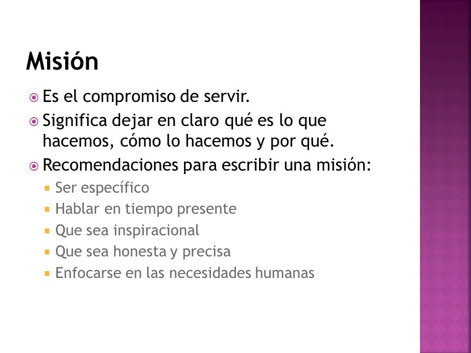 Misión Es el compromiso de servir.