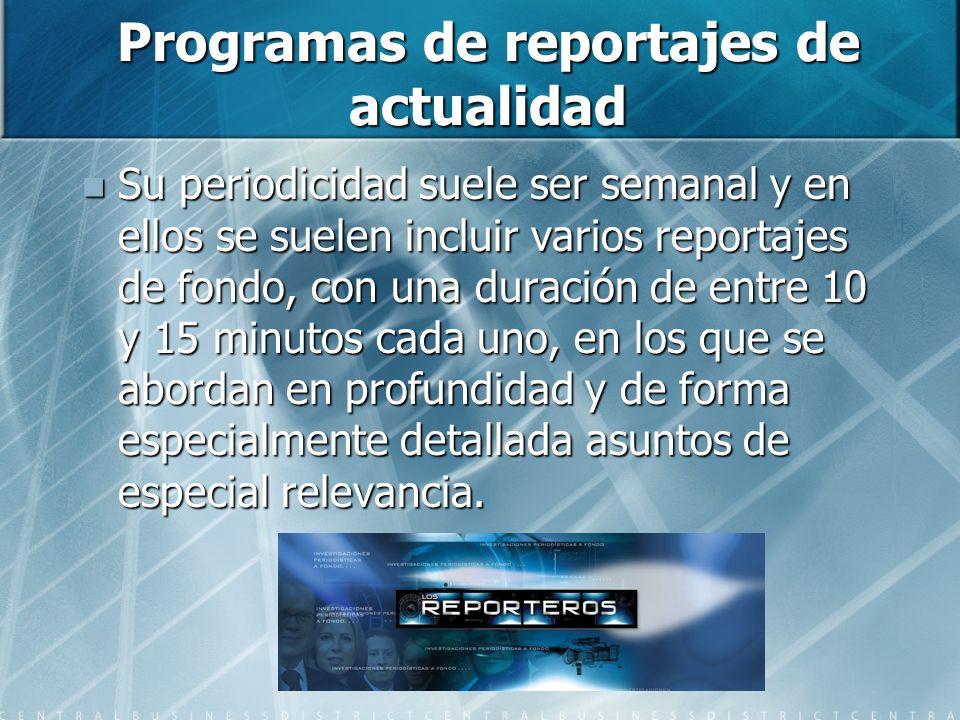 Programas de reportajes de actualidad