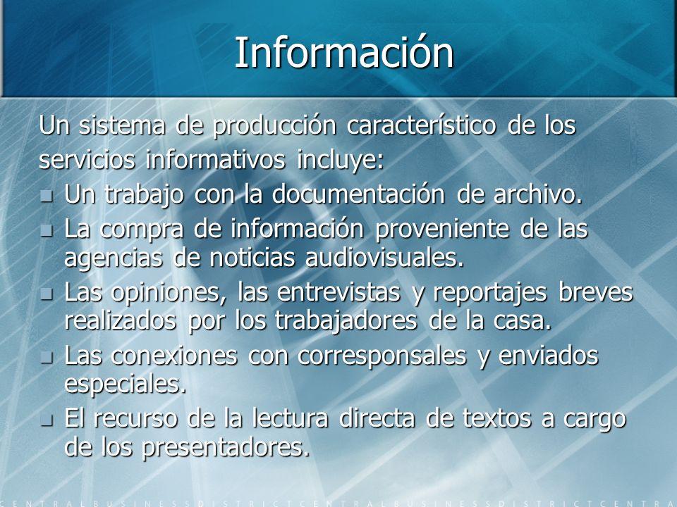 Información Un sistema de producción característico de los