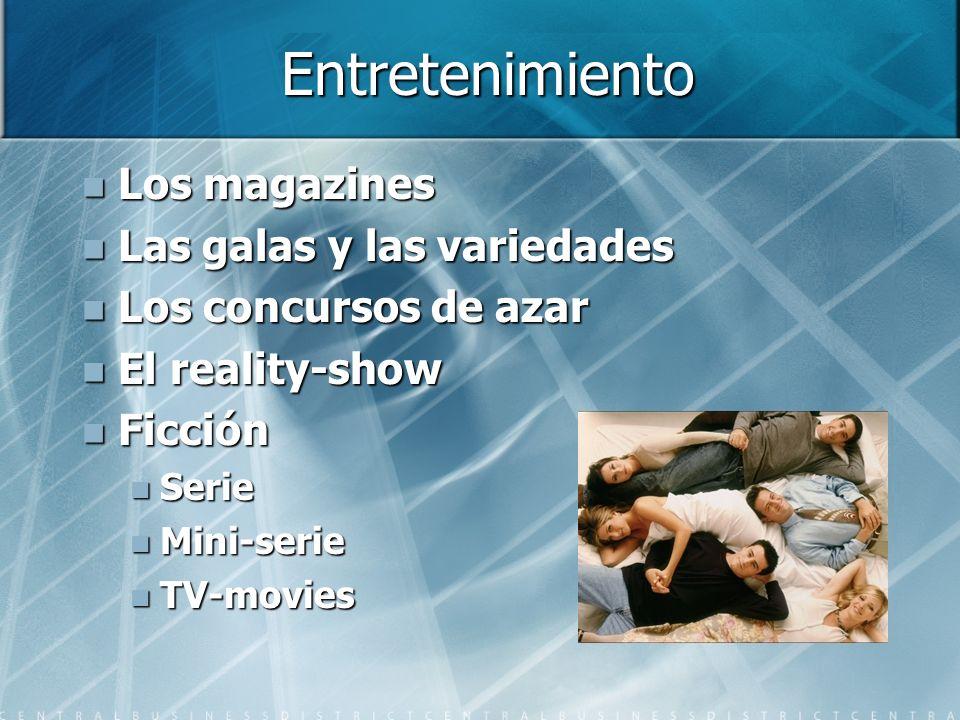 Entretenimiento Los magazines Las galas y las variedades