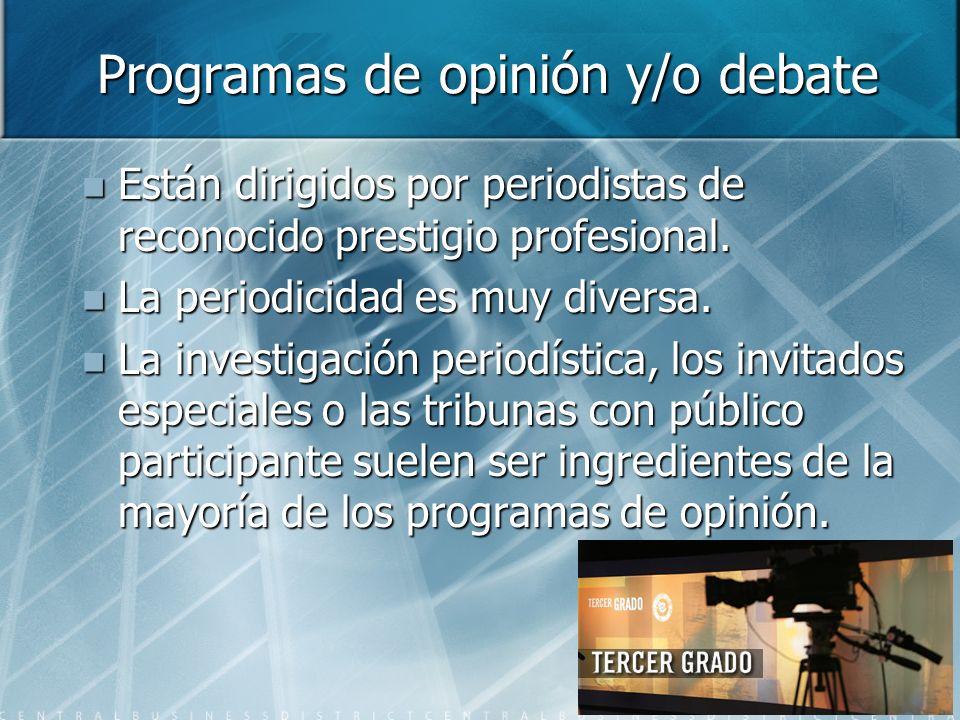 Programas de opinión y/o debate