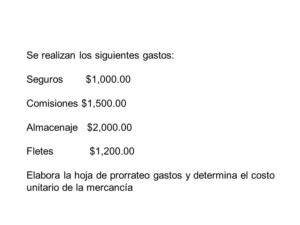 Se realizan los siguientes gastos: