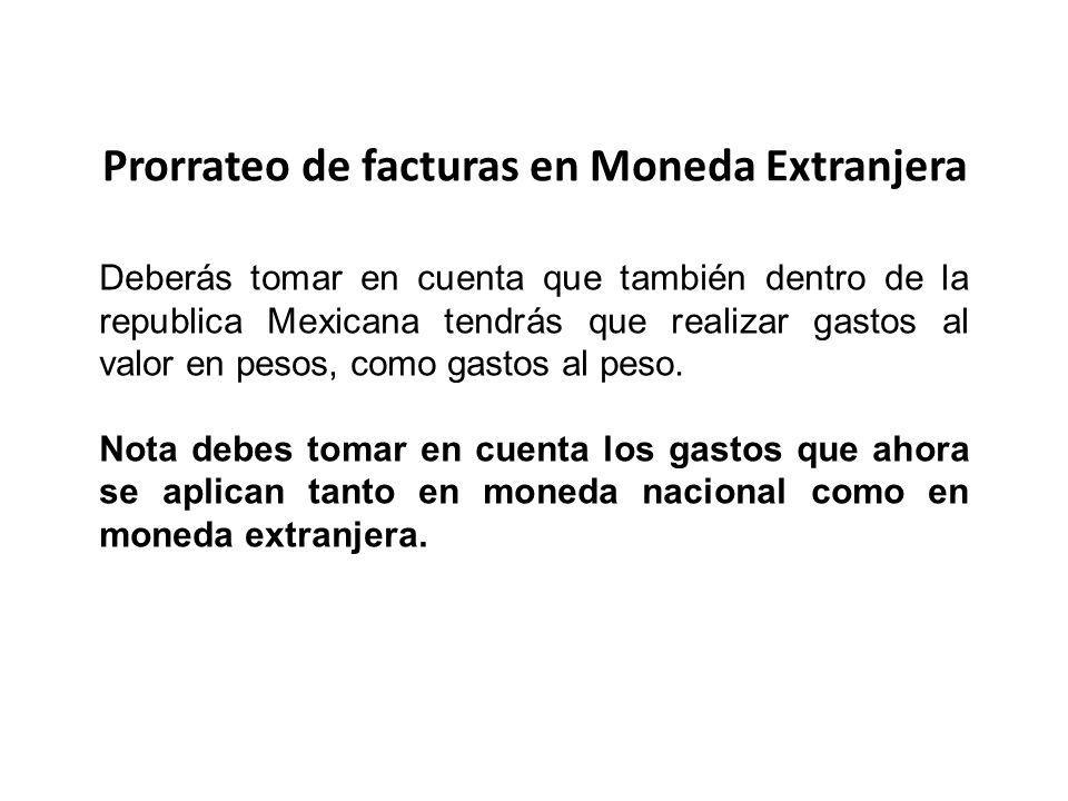 Prorrateo de facturas en Moneda Extranjera