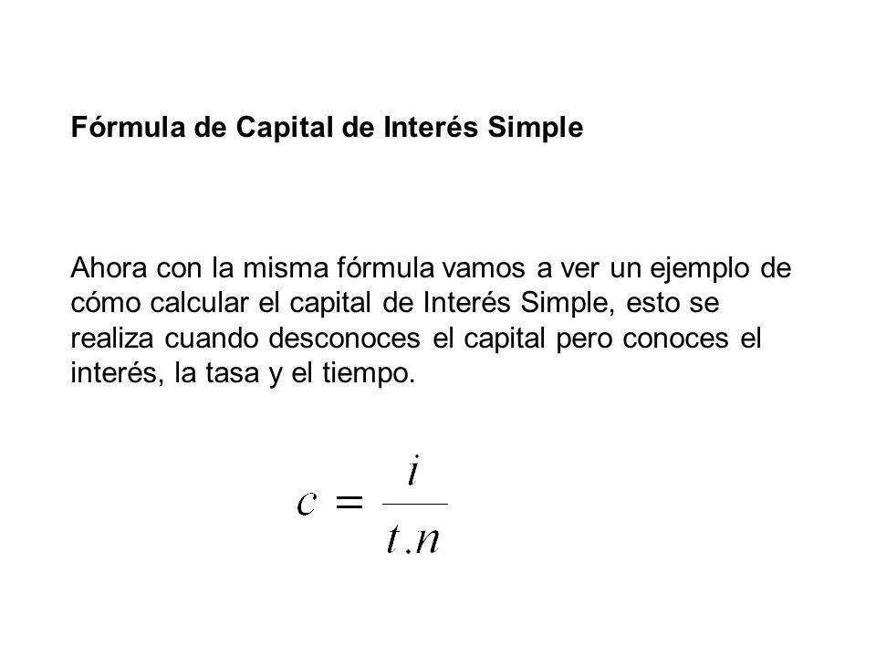 Fórmula de Capital de Interés Simple