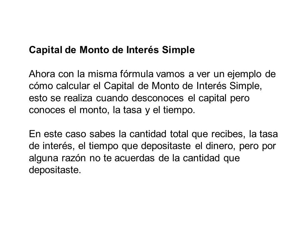 Capital de Monto de Interés Simple