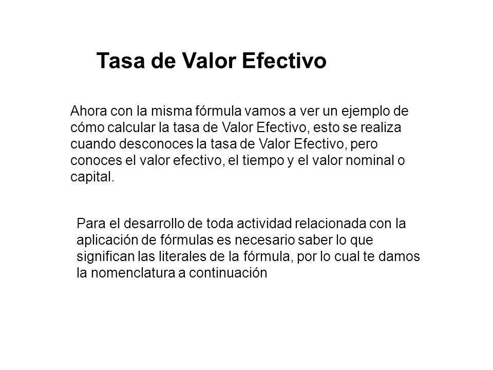Tasa de Valor Efectivo.