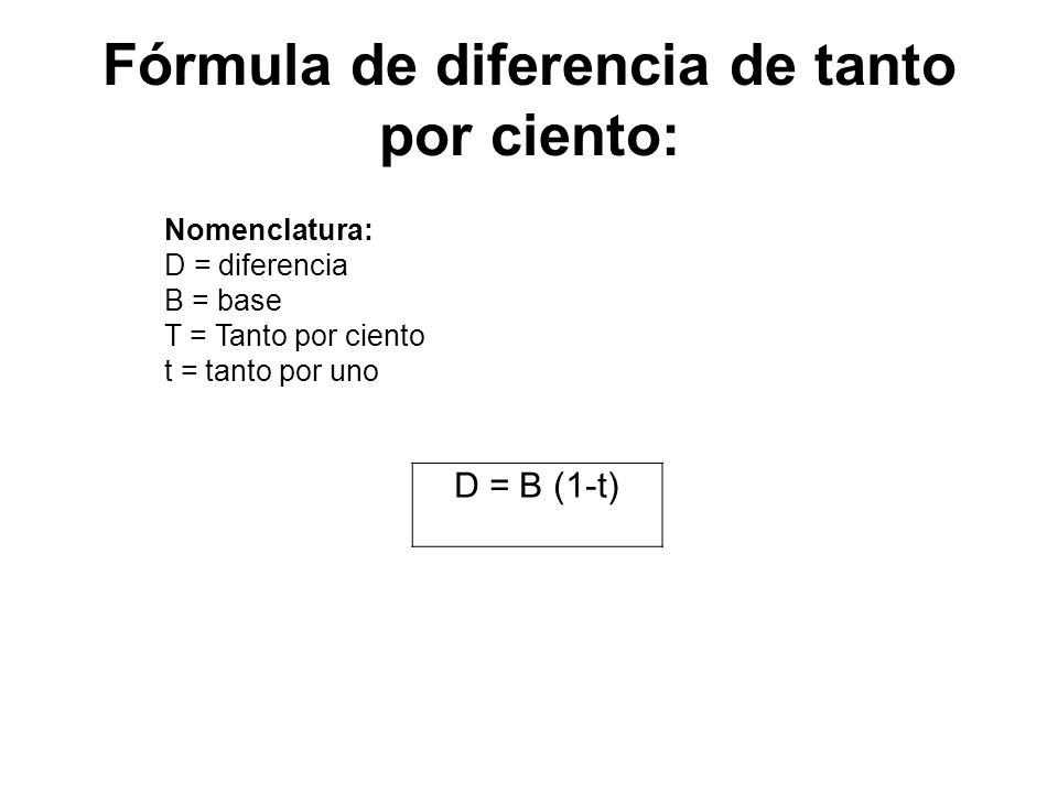 Fórmula de diferencia de tanto por ciento: