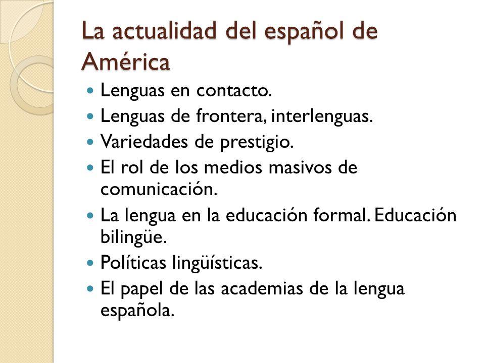 La actualidad del español de América