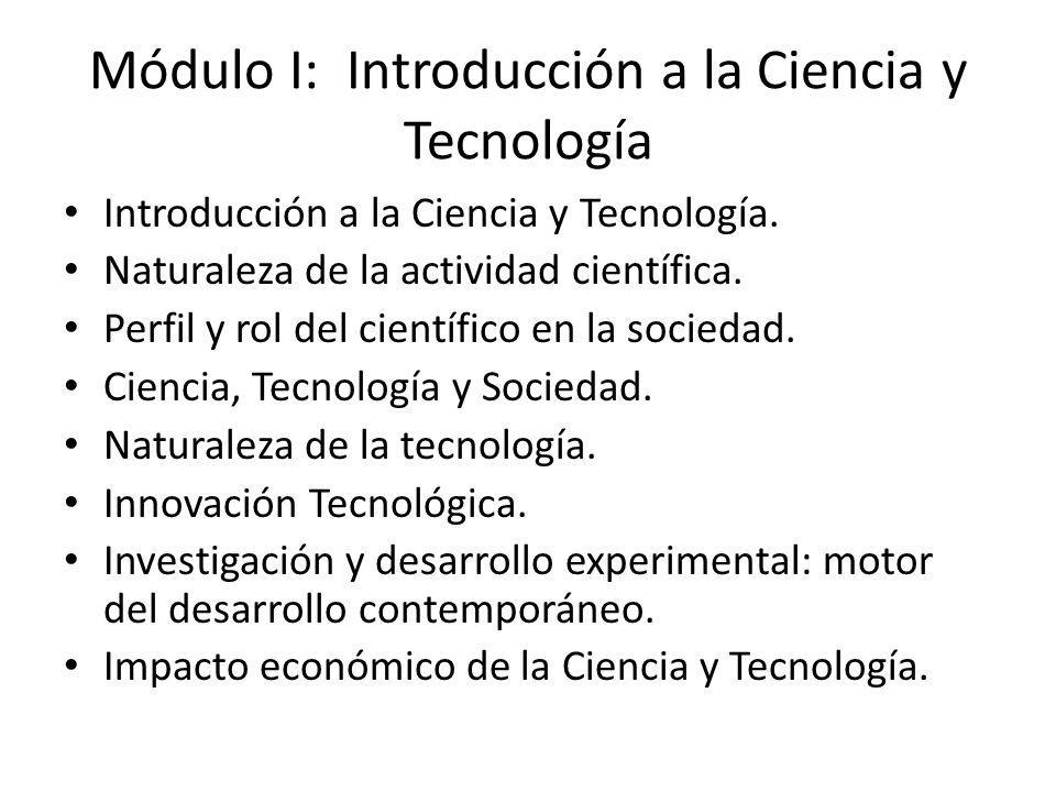 Módulo I: Introducción a la Ciencia y Tecnología