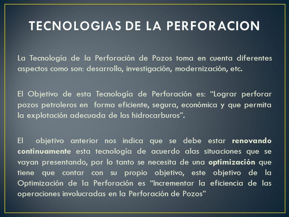 TECNOLOGIAS DE LA PERFORACION