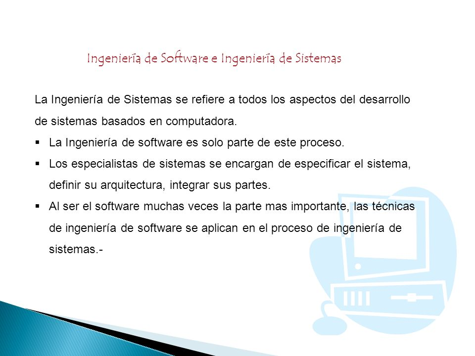 Ingeniería de Software e Ingeniería de Sistemas