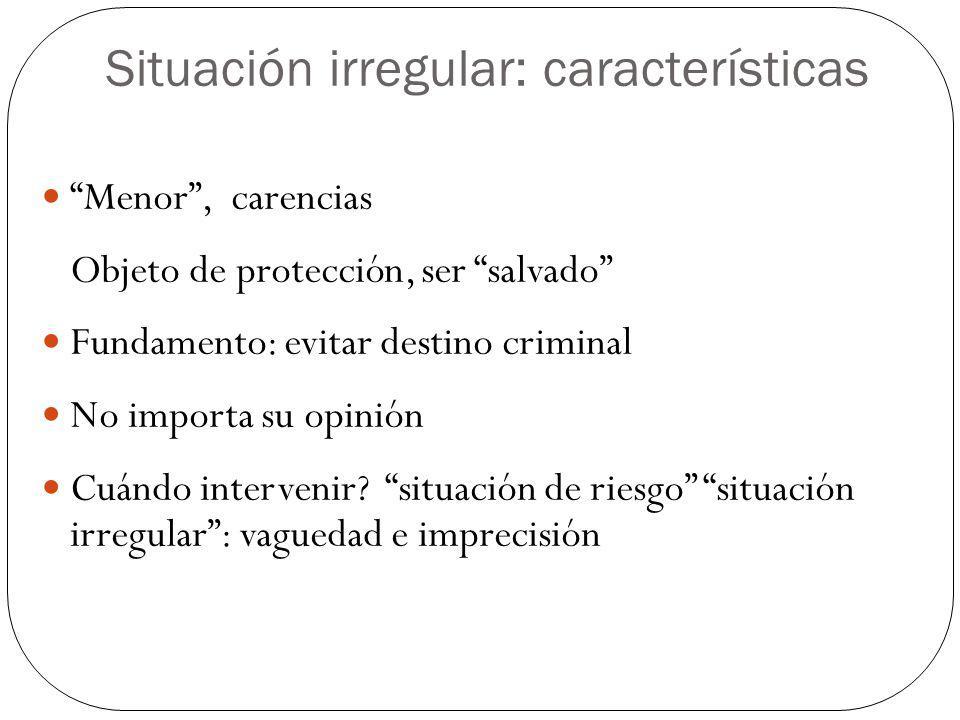 Situación irregular: características