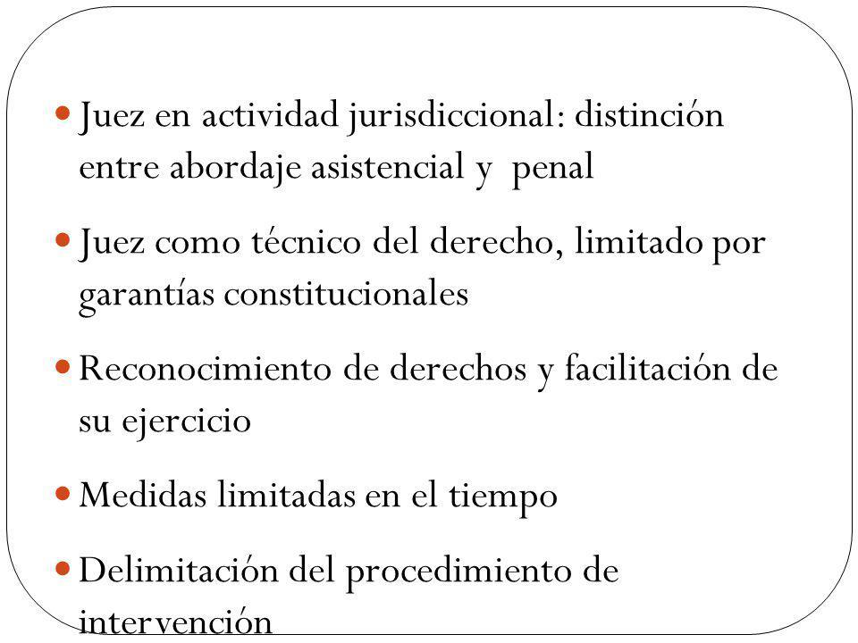 Juez en actividad jurisdiccional: distinción entre abordaje asistencial y penal