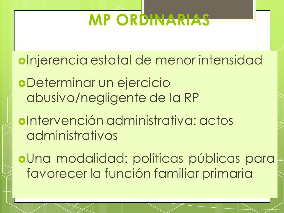 MP ORDINARIAS Injerencia estatal de menor intensidad