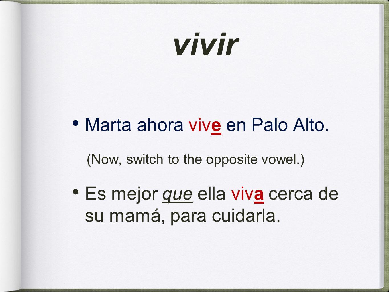 vivir Marta ahora vive en Palo Alto.
